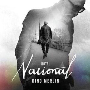 Hotel Nacional (Dino Merlin album) - Image: Hotel Hacional (Dino Merlin album)
