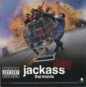 Jackass: The Music, Vol. 1 - Image: Jackass Soundtrack Cover