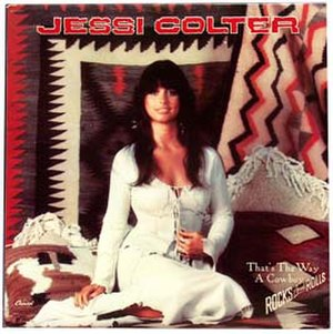 That's the Way a Cowboy Rocks and Rolls - Image: Jessi Colter That's the Way a Cowboy Rocks and Rolls