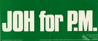 "Joh for Canberra - A ""Joh for PM"" bumper sticker. These were a common sight in Queensland during Bjelke-Petersen's campaign."