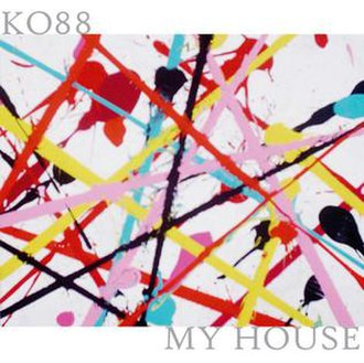 My House (Kids of 88 song) - Image: Kidsof 88 My House Cover Art