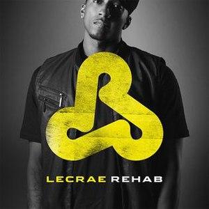 Rehab (Lecrae album) - Image: Lecrae Rehab