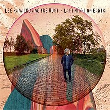 "A red circle containing an image of a man standing in a scenic park. Black bold text above reads ""Lee Ranaldo and the Dust Last Night on Earth""."