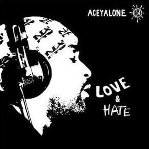 Love & Hate (Aceyalone album) - Image: Love & Hate cover