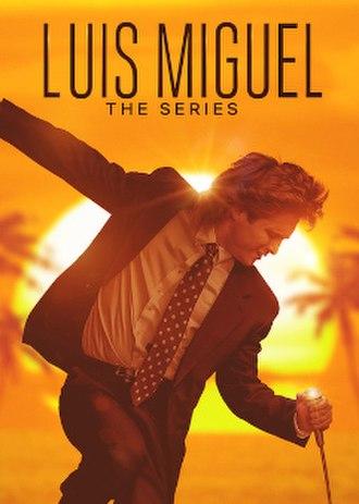 Luis Miguel (TV series) - Image: Luis Miguel póster