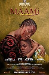 <i>Maami</i> 2011 film by Tunde Kelani