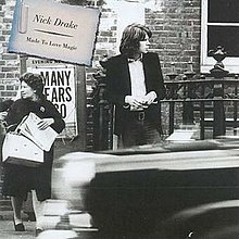 Nick drake Made To Love Magic.jpg