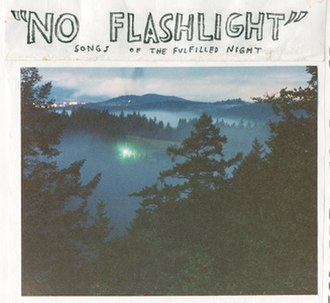 """No Flashlight"": Songs of the Fulfilled Night - Image: No Flashlight Cover"
