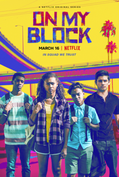 Picture of a TV show: On My Block