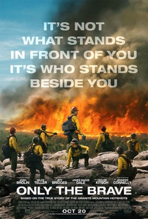 Only the Brave (2017 film) - Theatrical release poster