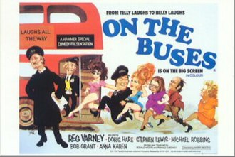 On the Buses - The series spawned three feature film spin-offs and a stage version