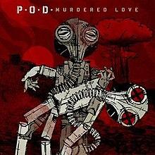 P.O.D. - Murdita Love.jpg
