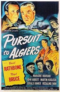 <i>Pursuit to Algiers</i> 1945 film by Roy William Neill