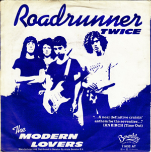 Roadrunner (Jonathan Richman song) - Image: Roadrunner (Jonathan Richman song)