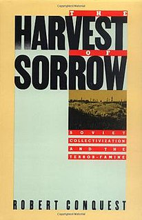 <i>The Harvest of Sorrow</i> 1986 non-fiction novel written by Robert Conquest