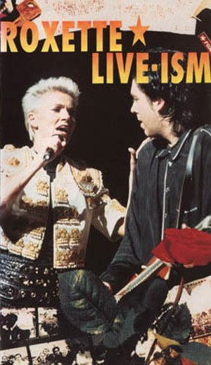 Live-Ism - Image: Roxette Live Ism