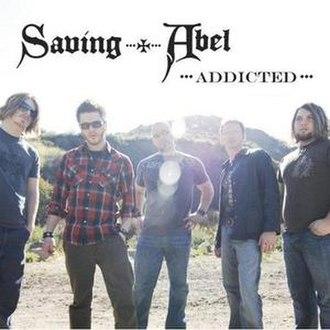 Addicted (Saving Abel song) - Image: Saving Abel Addicted
