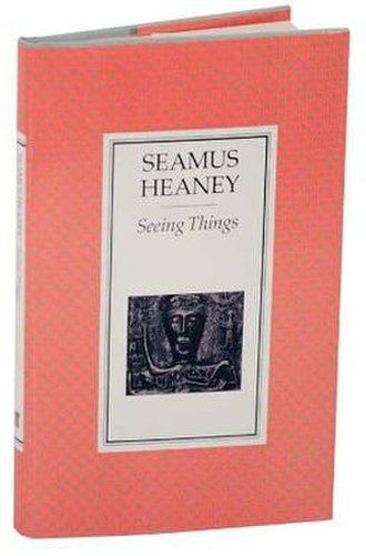 Seeing Things (poetry collection) - First edition (publ. Faber)