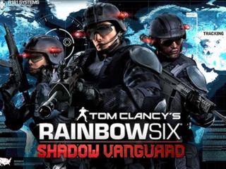 <i>Tom Clancys Rainbow Six: Shadow Vanguard</i>