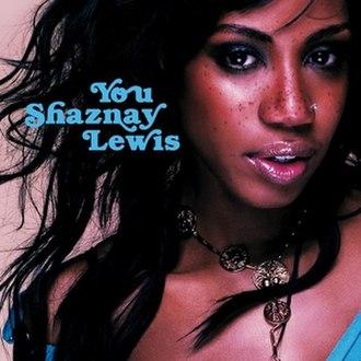 You (Shaznay Lewis song) - Image: Shaznay You