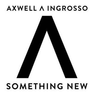 Axwell and Ingrosso — Something New (studio acapella)