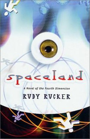 Spaceland (novel) - Cover of Rudy Rucker's Novel, Spaceland
