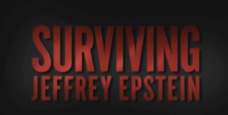 <i>Surviving Jeffrey Epstein</i> American documentary television miniseries