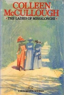 <i>The Ladies of Missalonghi</i> novel by Colleen McCullough