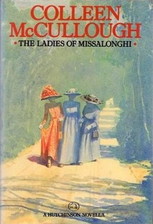 The Ladies of Missalonghi - First UK edition