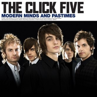Modern Minds and Pastimes - Image: The Click Five Modern Minds and Pastimes