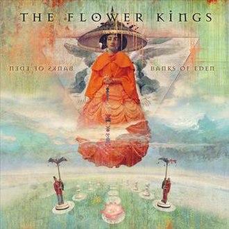 Banks of Eden - Image: The Flower Kings Banks of Eden