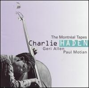 The Montreal Tapes: with Geri Allen and Paul Motian - Image: The Montreal Tapes with Geri Allen and Paul Motian