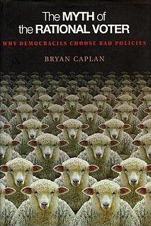 <i>The Myth of the Rational Voter</i> Book by Bryan Caplan