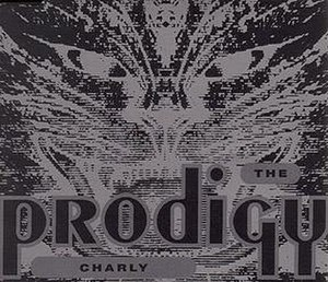 Charly (song) - Image: The Prodigy Charly