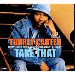 Take That (Torrey Carter song) - Image: Torrey Carter Take That