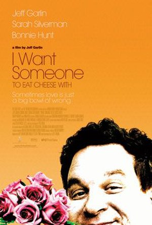 I Want Someone to Eat Cheese With - Theatrical release poster
