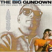 Zorn-TheBigGundown.jpg