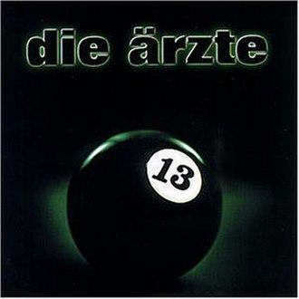 13 (Die Ärzte album) - Image: 13 (Die Ärzte album)
