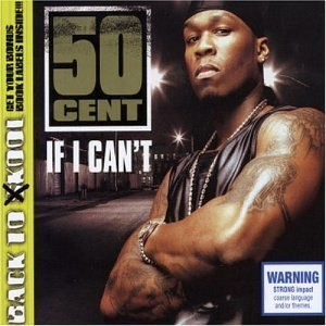 If I Can't - Image: 50 Cent If I Cant CD cover