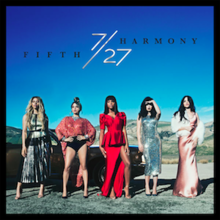7-27 (Deluxe Edition) (Official Album Cover) by Fifth Harmony.png