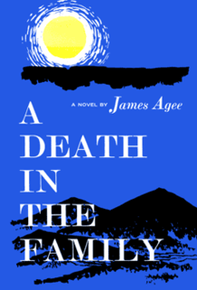 <i>A Death in the Family</i> book by James Agee