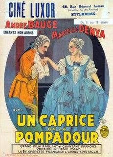 <i>A Caprice of Pompadour</i> 1931 film