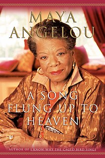 <i>A Song Flung Up to Heaven</i> Maya Angelous sixth autobiography book