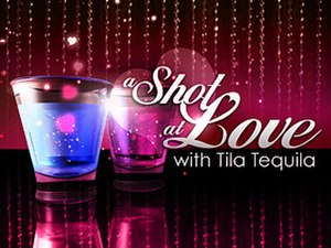 A Shot at Love with Tila Tequila - Image: A shot at love with tila tequila