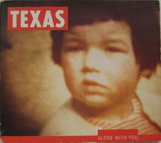 Alone with You (Texas song) - Image: Alone With You (Texas song)
