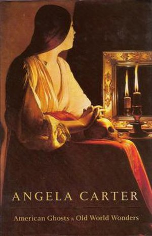 American Ghosts and Old World Wonders - First edition (publ. Chatto & Windus)