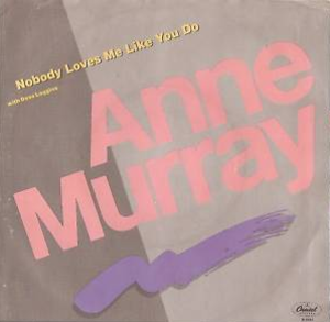Nobody Loves Me Like You Do - Image: Anne Murray Nobody Loves single