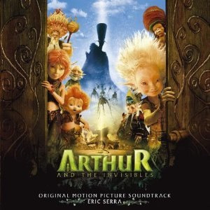 Arthur and the Invisibles (soundtrack) - Image: Arthur and the Invisibles (soundtrack)