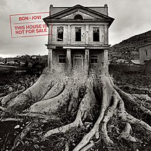 Artwork for Bon Jovi's album This House Is Not for Sale.jpg