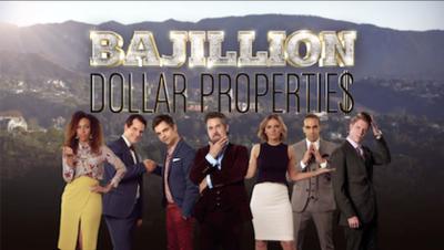 Picture of a TV show: Bajillion Dollar Propertie$